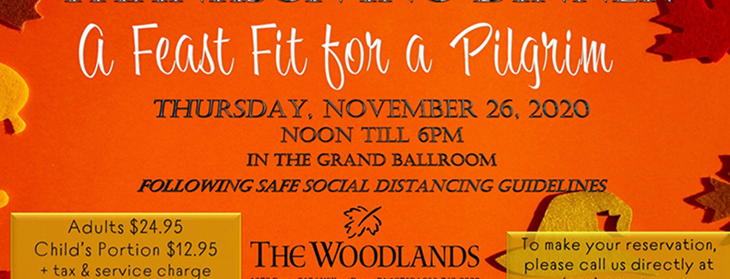 Enjoy Thanksgiving Dinner<br> At <strong>The Woodlands</strong>